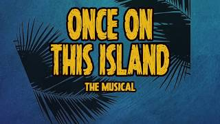 Once On This Island at SFHS