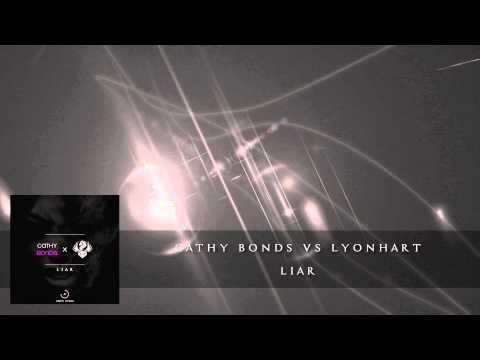 Cathy Bonds vs LyonHart - LIAR **OUT NOW**