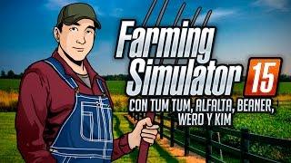 "Farming Simulator 2015: Noob mas Hardcore S. A. Ep. 19 ""El Te Sensual"""