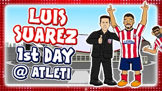 🔴LUIS SUAREZ 1st DAY AT ATLETICO MADRID!🔴