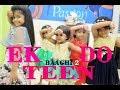 Ek Do Teen || Baaghi 2 || Kids Girls dance choreograpy || SPINZA DANCE ACADEMY