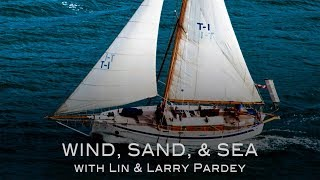 TRAILER: Wind, Sand, & Sea with Lin & Larry Pardey