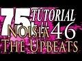 75k tutorial 46 muzzy and noisia the upbeats mp3