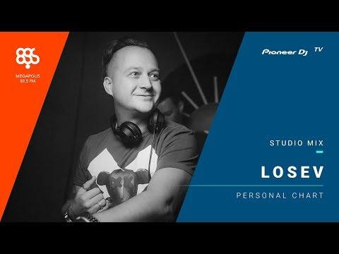Losev megapolis 89.5 fm /personal chart/ @ Pioneer DJ TV | Moscow