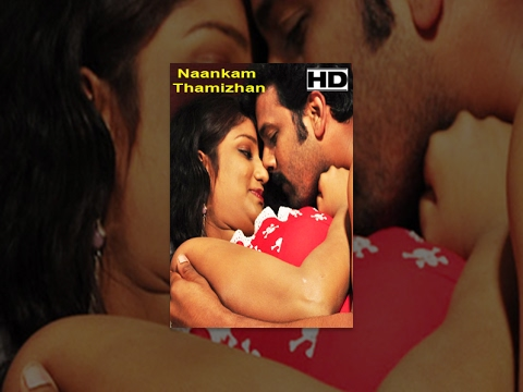 Latest Tamil Cinema Naankam Thamizhan Full Length Movie
