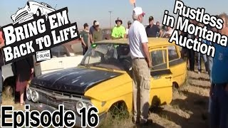"""BRING 'EM BACK TO LIFE Ep 16 """"Rustless In Montana Auction Pt. 2"""" (Full Episode)"""
