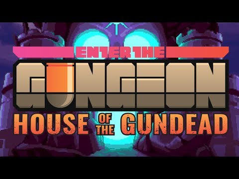 Dodge Roll's Next Game! | Enter The Gungeon: House Of The Gundead