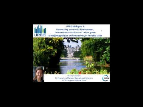 URBIS Dialogue 3: Reconciling econ. development, investment opportunities and urban green