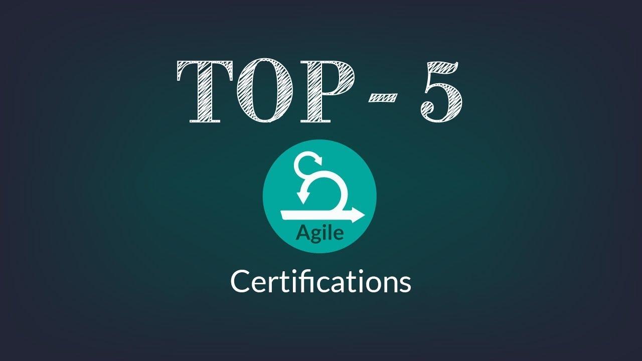 Top 5 Agile Certifications Best Agile Courses Youtube