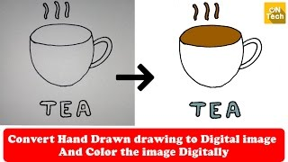 How to Convert Hand Drawn Drawing to Digital Image