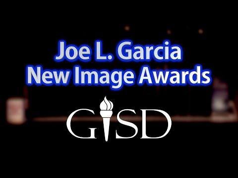 Garland ISD: 2019 Joe L. Garcia New Image Awards