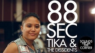 88sec : Tika & The Dissidents
