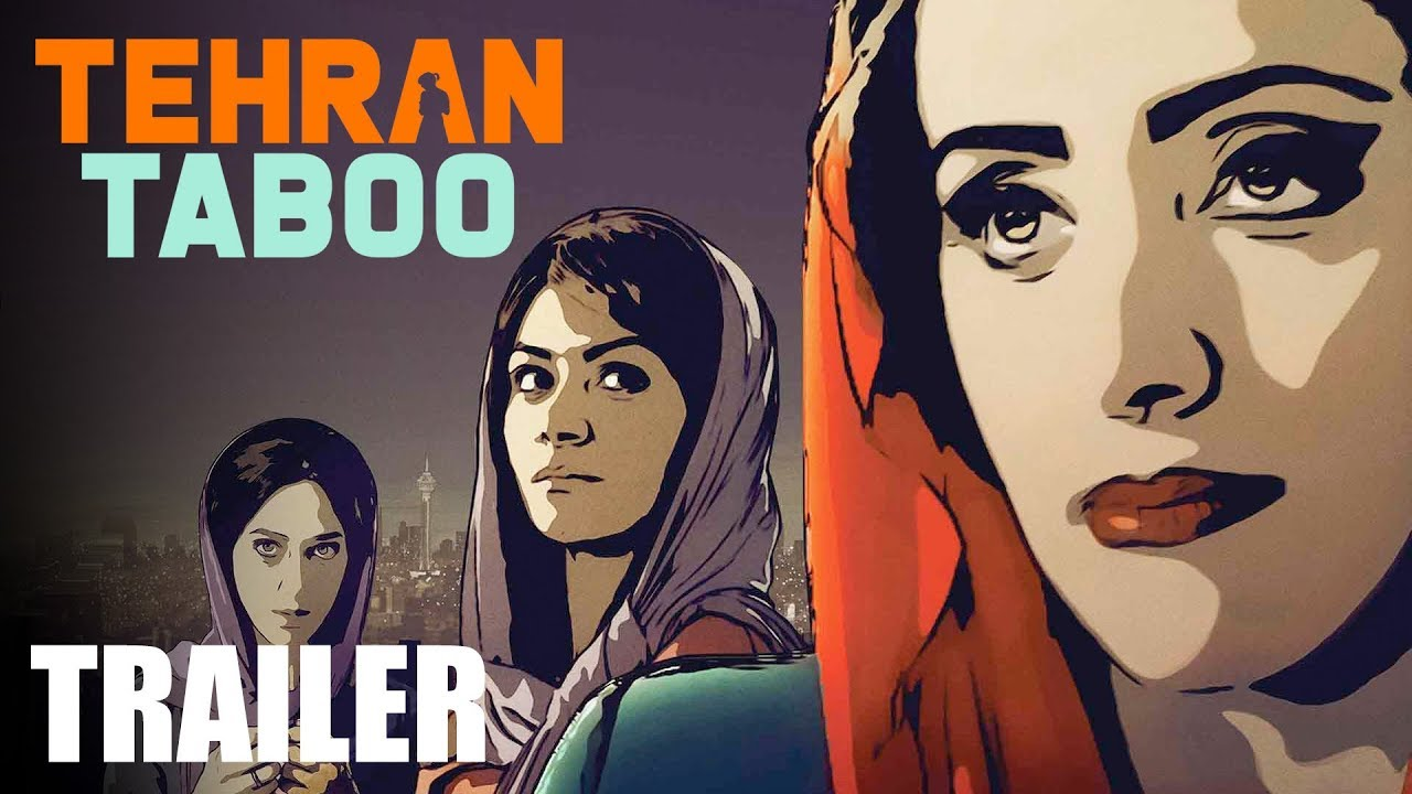 Tehran Taboo Trailer Peccadillo Youtube
