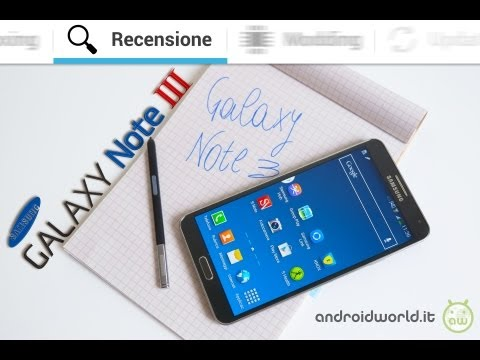 Samsung Galaxy Note 3, recensione in italiano by AndroidWorld.it