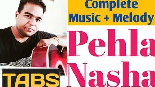 Pehla Nasha Guitar Lesson Tabs Melody+Music+Lyrics Romantic Song Easy & Best Tutorial