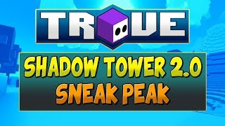 SNEAK PEAK AT TROVE NEW SHADOW TOWER BOSS & UBER PORTAL! - Chinese Test Server