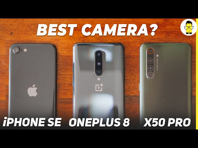 OnePlus 8 vs iPhone SE 2020 vs Realme X50 Pro camera comparison - no winners or losers here!