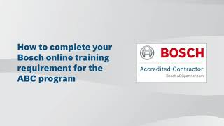 How to complete Your Bosch ABC Training Requirement