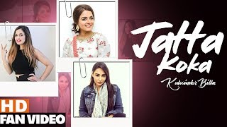 Jatta Koka (Fan Video) | Kulwinder Billa | Wamiqa Gabbi | Mandy Takhar | New Songs 2019