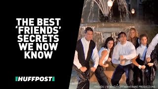 "The Best ""Friends"" Secrets We Now Know"