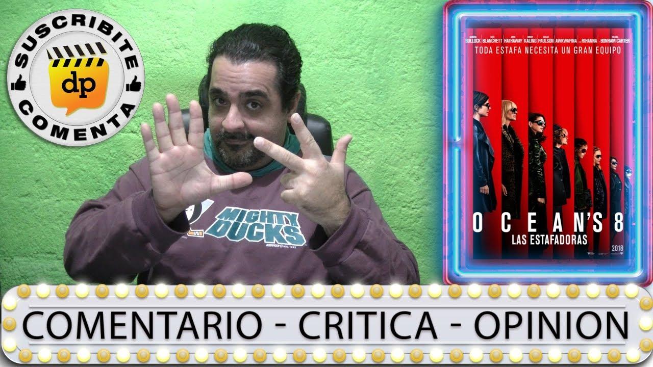 Ver LAS ESTAFADORAS / Ocean`s 8 Sandra Bullock – comentario / review / opinión / critica de la película en Español
