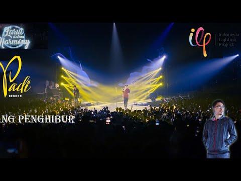 PADI REBORN Sang Penghibur - Konser Larut Dalam Harmoni 2018