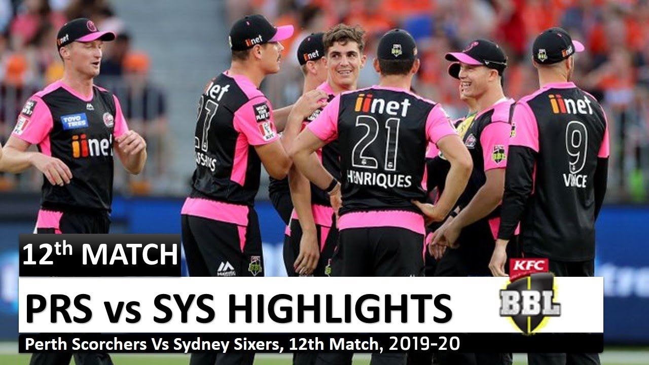 Perth Scorchers vs Sydney Sixers 12th Match Highlights l ...