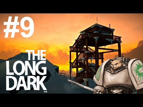 Let's Play The Long Dark - Episode 9 - NEW ZONE!
