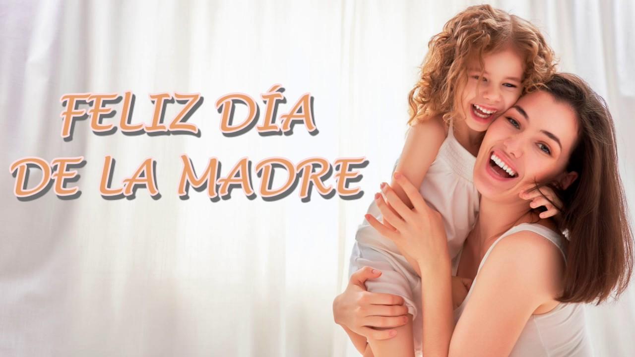 FELIZ DIA DE LA MADRE - Canción para cantar, dedicar y felicitar [Música Alegre]