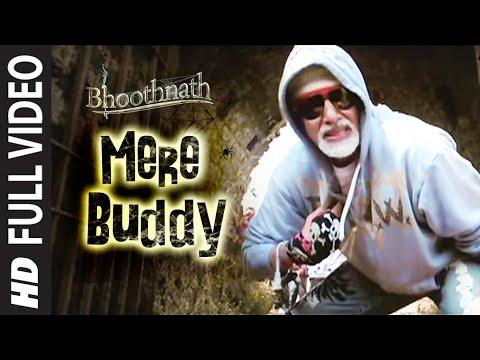 Mere Buddy Full   Bhoothnath  Amitabh Bachchan