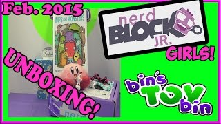 Nerd Block Jr. Girls - Feb. 2015 - Unboxing! By Bin's Toy Bin