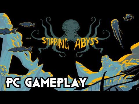 Stirring Abyss   PC Gameplay  