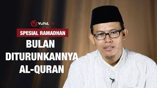 Kajian Ramadhan: Nuzulul Qur'an - Ustadz Muhammad Romelan, Lc.