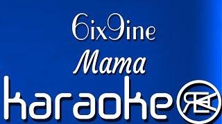 6ix9ine - Mama (Ft Nicki Minaj, Kanye West) Karaoke Lyrics Instrumental (DUMMY BOY)