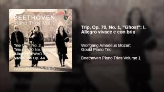 "Trip, Op. 70, No. 1, ""Ghost"": I. Allegro vivace e con brio"