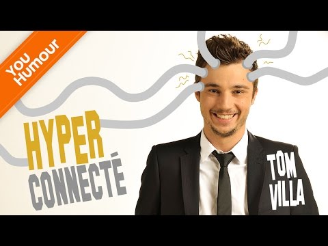 TOM VILLA -  Hyperconnecté