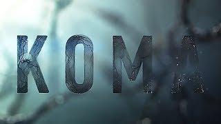 Кома - Тизер-Трейлер (2019) | MTHD