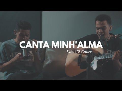 Canta Minh'alma - Ello G2 (Live Session)