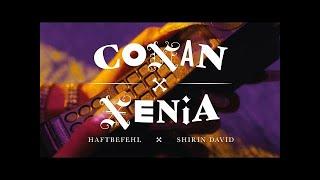 HAFTBEFEHL - CONAN X XENIA [OFFICIAL VIDEO] (OHNE SHIRIN DAVID!)