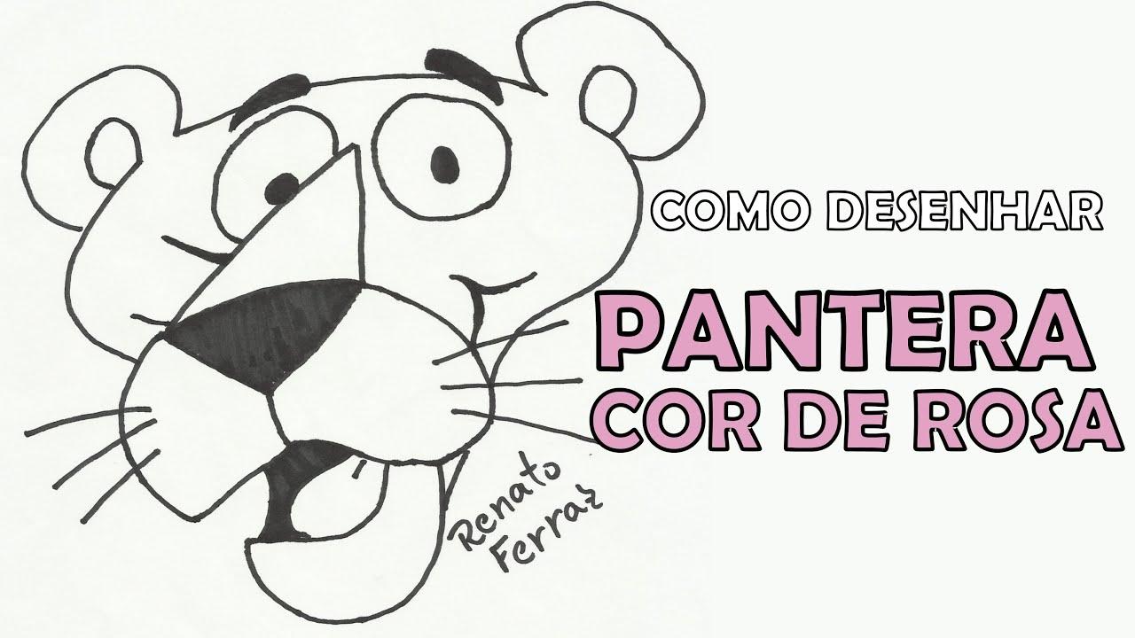 Como Desenhar A Pantera Cor De Rosa Youtube