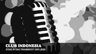 Club Indonewsia - Steig in das Traumboot der Liebe