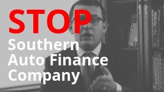 Southern Auto Finance Company Harassment Free Legal Help