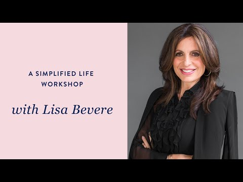 A Simplified Life Workshop: with Lisa Bevere