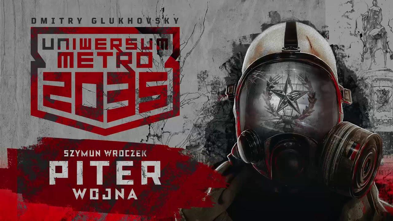 Znalezione obrazy dla zapytania Uniwersum Metro 2035: Piter. Wojna