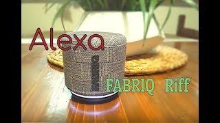 Alexa Fabriq Riff