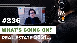 What's Going On With Real Estate In 2021 Should You Buy In Now