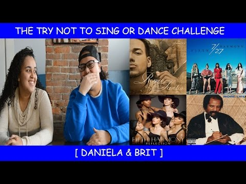 The Try Not To Sing Or Dance Challenge ~ Daniela & Brit