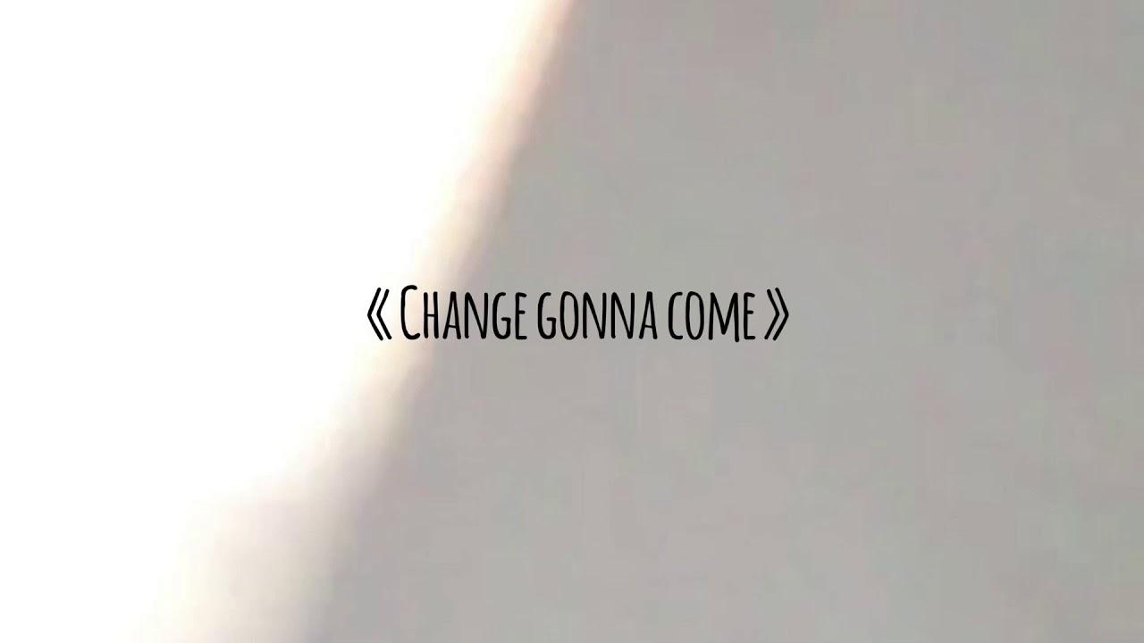 Gabin Herman - Change gonna come