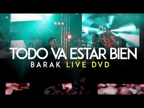 Barak Todo Va Estar Bien Live DVD Generación Sedienta