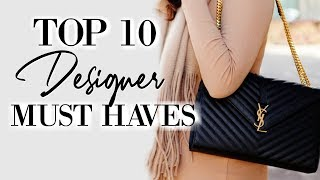 Top 10 Designer Must Haves 2019 | Fashion Over 40